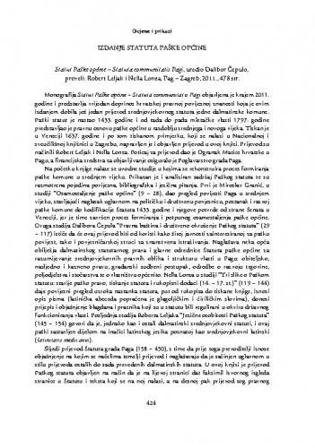 Izdanje Statuta Paške općine : Statut Paške općine - Statuta communitatis Pagi, urednik Dalibor Čepulo, preveli: Robert Leljak i Nella Lonza, Pag-Zagreb, 2011. : [prikaz] / Božena Glavan