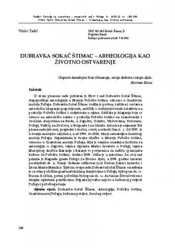 Dubravka Sokač Štimac - arheologija kao životno ostvarenje / Vinko Tadić