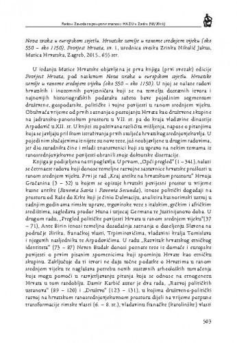 Nova zraka u europskom svjetlu. Hrvatske zemlje u ranome srednjem vijeku (oko 550 - oko 1150), Povijest Hrvata, sv. 1, urednica sveska Zrinka Nikolić Jakus, Matica hrvatska, Zagreb, 2015. : [prikaz] / Božena Glavan