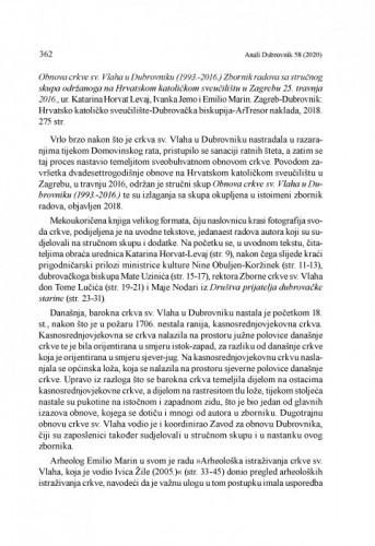 Obnova crkve sv. Vlaha u Dubrovniku (1993.-2016.), ur. Katarina Horvat Levaj, Ivanka Jemo i Emilio Marin. Zagreb-Dubrovnik: Hrvatsko katoličko sveučilište-Dubrovačka biskupija-ArTresor naklada, 2018. : [prikaz] / Mihaela Tikvica