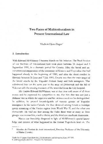 Two Faces of Multiculturalism in Present International Law / Vladimir-Djuro Degan