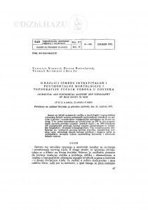O razlici između intravitalne i postmortalne morfologije i topografije žučnih vodova u čovjeka / V. Nikolić, D. Kovačević, V. Nutrizio i A. Jo