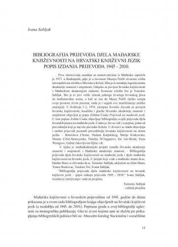 Bibliografija prijevoda djela mađarske književnosti na hrvatski književni jezik : popis izdanja prijevoda 1945-2010. / Ivana Sabljak