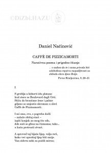 Caffe de Pizzicamorti : narativna poema i prigodno čitanje / Daniel Načinović