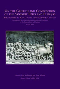 On the growth and composition of the Sanskrit Epics and Purāṇas : Relationship to Kāvya. Social and Economic Context : Proceedings of the Fifth Dubrovnik International Conference on the Sanskrit Epics and Purāṇas, August 2008 / edited by Ivan Andrijanić, Sven Sellmer ; general editor Mislav Ježić