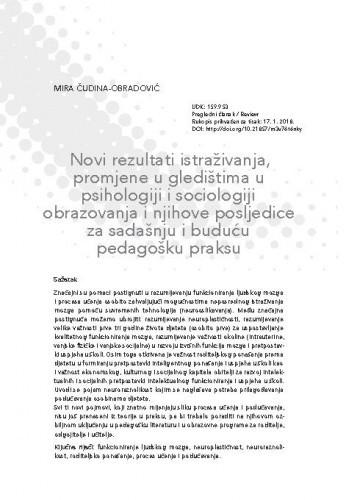 Novi rezultati istraživanja, promjene u gledištima u psihologiji i sociologiji obrazovanja i njihove posljedice za sadašnju i buduću pedagošku praksu / Mira Čudina-Obradović