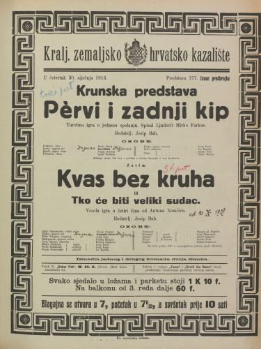 Pervi i zadnji kip ; Kvas bez kruha ili Tko će biti veliki sudac Turobna igra u jednom spelanju ; Vesela igra u četiri čina