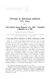 Putovanja po Balkanskom poluotoku XVI. vieka : <16.> Putni dnevnici Jakova Bongarsa od g. 1585. i Vatrislava s Mitrovica od g. 1591 / P. Matković