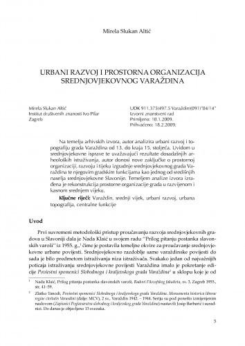 Urbani razvoj i prostorna organizacija srednjovjekovnog Varaždina / Mirela Slukan Altić