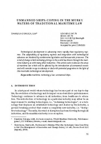 Unmanned Ships: Coping in the Murky Waters of Traditional Maritime Law / Damilola Osinuga