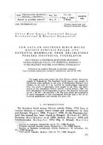 New data on Southern birch mouse (Sicista subtilis Pallas, 1773; Rodentia, Mammalia) from Deliblatska Peščara (Vojvodina, Yugoslavia) / I. Ham, N. Tvrtković, D. Kataranovski, B. Soldatović