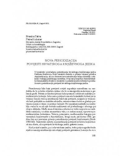 Nova periodizacija povijesti hrvatskoga književnoga jezika / Branka Tafra, Petra Košutar