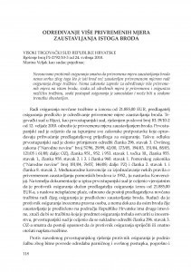 Određivanje više privremenih mjera zaustavljanja istoga broda (Visoki trgovački sud Republike Hrvatske, rješenje broj Pž-2792/10-3 od 24.5.2010.) : [prikaz] / Vesna Skorupan Wolff