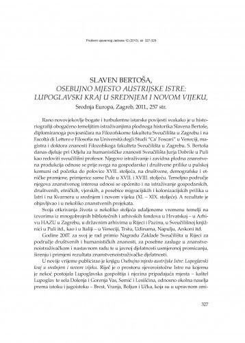 Slaven Bertoša, Osebujno mjesto austrijske Istre: Lupoglavski kraj u srednjem i novom vijeku, Srednja Europa, Zagreb, 2011. : [prikaz] / Maja Polić