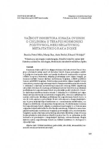 Važnost inhibitora kinaza ovisnih o ciklinima u terapiji hormonski pozitivnog, HER2 negativnog metastatskog raka dojke / Branka Petrić Miše, Marija Ban, Ante Strikić, Eduard Vrdoljak