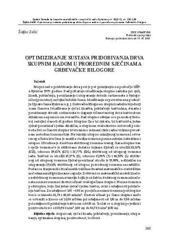 Optimiziranje sustava pridobivanja drva skupnim radom u prorednim sječinama grđevačke Bilogore