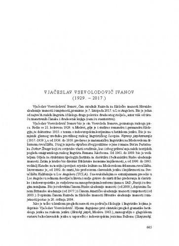 Vjačaslav Vsevolodovič Ivanov (1929.-2017.) : [nekrolog] / Ranko Matasović