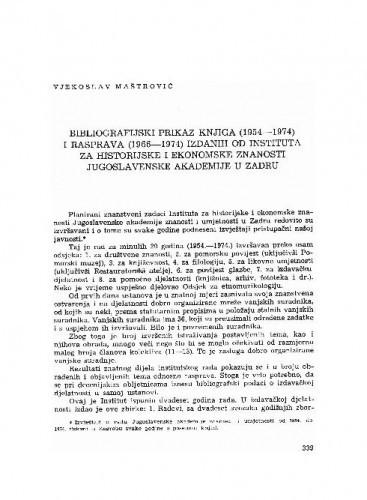 Bibliografijski prikaz knjiga (1954-1974) i rasprava (1966-1974) izdanih od Instituta za historijske i ekonomske znanosti Jugoslavenske akademije u Zadru / Vjekoslav Maštrović