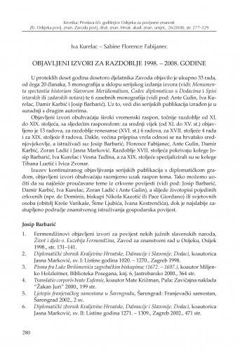 Objavljeni izvori za razdoblje 1998.-2008. godine / Iva Kurelac, Sabine Florence Fabijanec