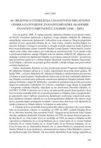 60. obljetnica utemeljenja i znanstvene djelatnosti Odsjeka za povijesne znanosti Hrvatske akademije znanosti i umjetnosti (1948.-2008.) / Ante Gulin