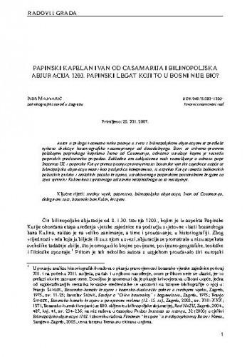 Papinski kapelan Ivan od Casamarija i bilinopoljska abjuracija 1203. Papinski legat koji to u Bosni nije bio? / Ivan Majnarić