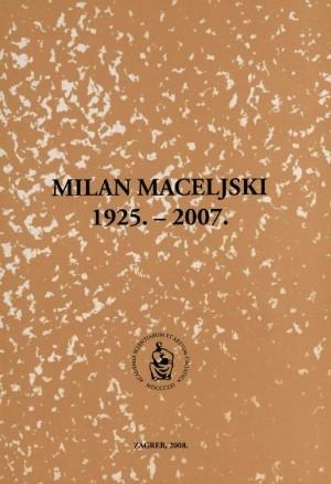 Milan Maceljski : 1925.-2007.; uredio Željko Kućan
