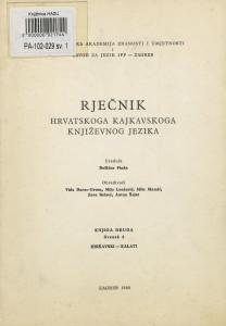 Knj. 2, sv. 4 : hiršavski - kalati; urednik Božidar Finka ; obrađivači Vida Barac-Grum, Mijo Lončarić, Mile Mamić, Zora Reizer, Antun Šojat