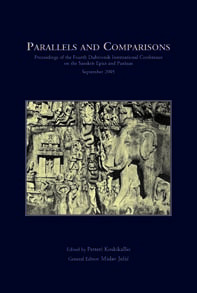 Parallels and Comparisons : Proceedings of the Fourth Dubrovnik International Conference on the Sanskrit Epics and Purāṇas, September 2005 / edited by Petteri Koskikallio ; general editor Mislav Ježić
