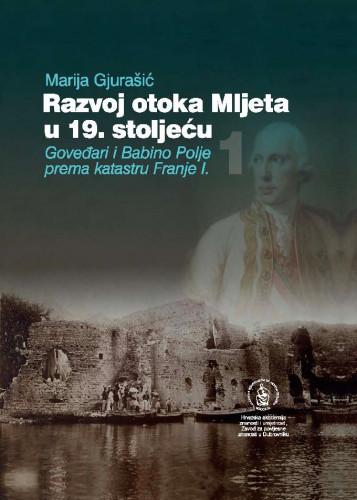 Svezak 1 / Marija Gjurašević ; urednik Nenad Vekarić
