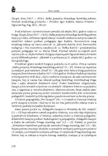 Časopis Zora (1917.-1918.): Paška perjanica Hrvatskoga katoličkog pokreta, Pretisak uredničkog primjerka - Priredio: Igor Radeka, Matica hrvatska - Ogranak Pag, Pag, 2015. : [prikaz] / Josip Celić