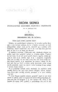 Svečana sjednica Jugoslavenske akademije znanosti i umjetnosti. / [1. Besjeda predsjednika. - 2. Izvještaj tajnika]