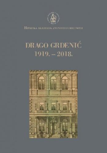 Drago Grdenić : 1919.-2018. / uredio Stanko Popović