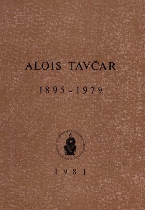 Alois Tavčar : 1895-1979. / uredio Mirko Vidaković