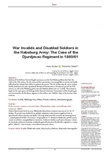 War Invalids and Disabled Soldiers in the Habsburg Army: The Case of the Djurdjevac Regiment in 1860/61 / Ivana Horbec, Dubravko Habek