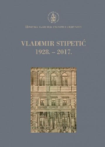 Vladimir Stipetić : 1928.-2017. / uredio Gordan Družić