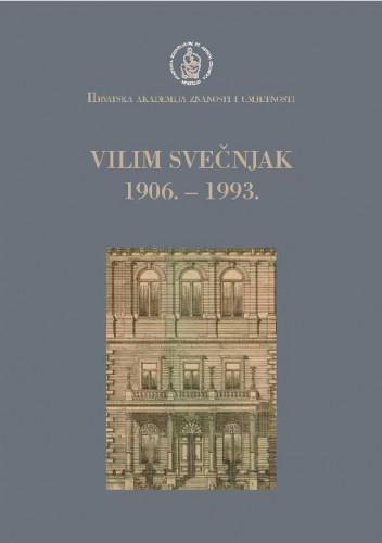 Vilim Svečnjak : 1906.-1993. / uredio Andrija Mutnjaković