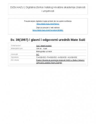 Sv. 39(1997) / glavni i odgovorni urednik Mate Suić