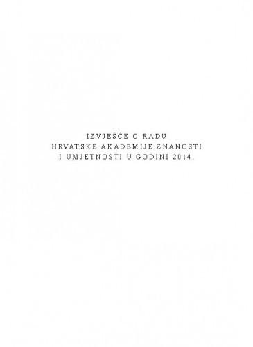 Izvješće o radu Hrvatske akademije znanosti i umjetnosti u godini 2014.