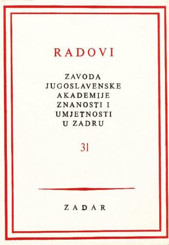 Sv. 31(1989) : Radovi Zavoda Jugoslavenske akademije znanosti i umjetnosti u Zadru