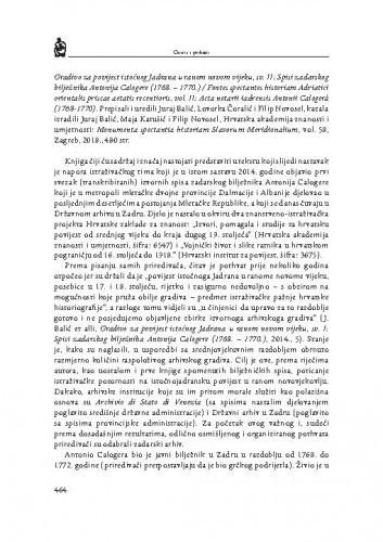 Gradivo za povijest istočnog Jadrana u ranom novom vijeku, sv. II: Spisi zadarskog bilježnika Antonija Calogere (1768. — 1770.) / Fontes spectantes historiam Adriatici orientalis priscae aetatis recentioris, vol. II: Acta notarii iadrensis Antonii Calogera (1768-1770). prepisali i uredili Juraj Balić, Lovorka Čoralić i Filip Novosel, kazala izradili Juraj Balić, Maja Katušić i Filip Novosel, Hrvat : [prikaz] / Nikola Markulin