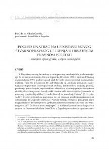 Pogled unatrag na uspostavu novog stvarnopravnog uređenja u hrvatskom pravnom poretku : namjere i postignuća, uspjesi i neuspjesi / Nikola Gavella