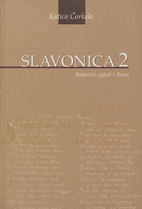 Slavonica 2 : rasprave, ogledi i članci / Katica Čorkalo