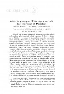 Notitia de praecipuis officiis regnorum Croatiae, Slavoniae et Dalmatiae : (Kritičke skice iz XVIII. stoljeća o hrvatskoj upravi.) / M. Maurović