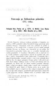 Putovanja po Balkanskom poluotoku XVI. vieka : <15.> Putopisi Hen. Porša od g. 1579., A. Wolfa i Lev. Ryma od g. 1583. i Mel. Besolta od g. 1854 / P. Matković