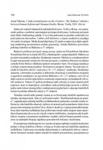 Antal Molnár, Confessionalization on the Frontier. The Balkan Catholics between Roman Reform and Ottoman Reality. Roma: Viella, 2019. : [prikaz] / Relja Seferović