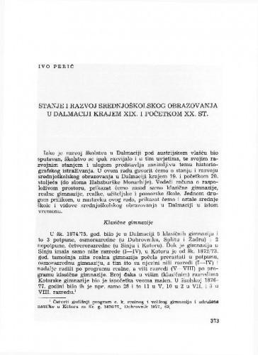 Stanje i razvoj srednjoškolskog obrazovanja u Dalmaciji krajem XIX i početkom XX st. / Ivo Perić