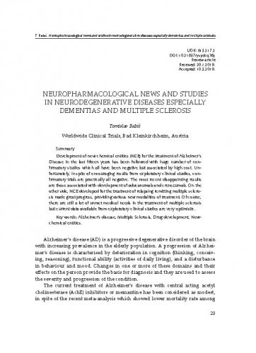 Neuropharmacological news and studies in neurodegenerative diseases especially dementias and multiple sclerosisTomislav Babić