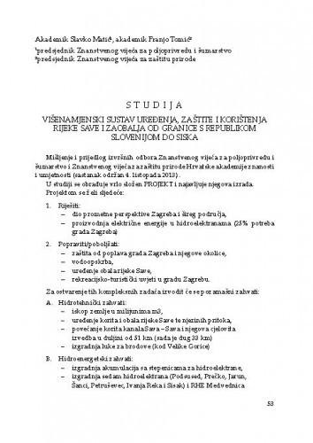 Studija : Višenamjenski sustav uređenja, zaštite i korištenja rijeke Save i zaobalja od granice s Republikom Slovenijom do SiskaSlavko Matić, Franjo Tomić