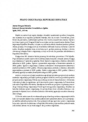 Pravo osiguranja Republike Hrvatske : autor: Dragan Bolanča, izdavač: Pravni fakultet Sveučilišta u Splitu, Split, 2017. / Petra Amižić Jelovčić