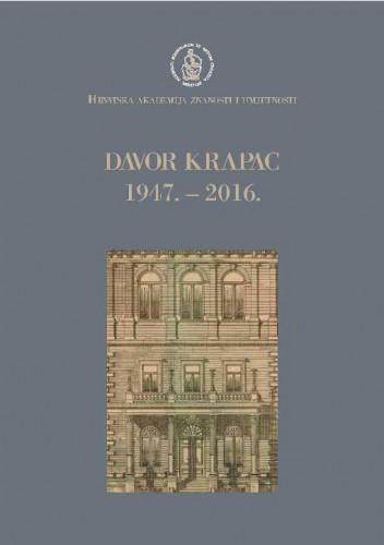 Davor Krapac : 1947.-2016. / uredio Jakša Barbić